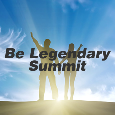 Be Legendary Summit