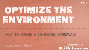 Optimize the Environment