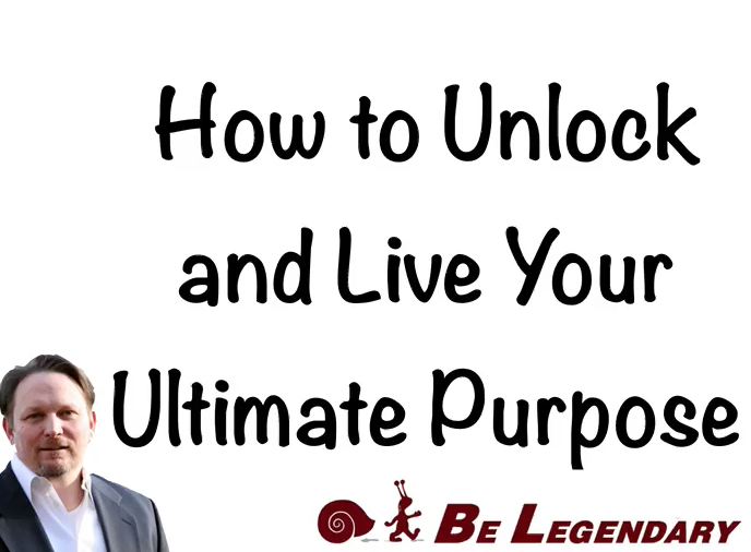 Unlock and Live Your Ultimate Purpose